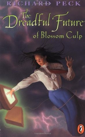 The Dreadful Future of Blossom Culp by Richard Peck