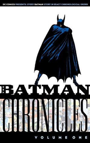 The Batman Chronicles, Vol. 1 by Bill Finger