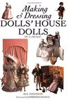 Making & Dressing Dolls' House Dolls in 1/12 Scale