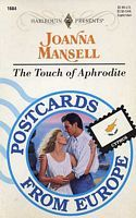 The Touch of Aphrodite (Harlequin Presents, No. 1684, Postcards from Europe: Cyprus)