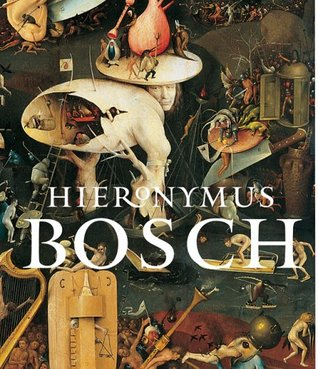 Hieronymus Bosch by Larry Silver