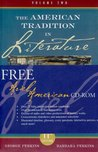 American Tradition in Literature (Volume TWO): With American Ariel