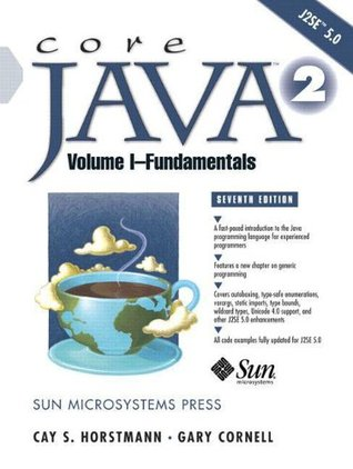 Core Java 2, Volume I--Fundamentals by Cay S. Horstmann