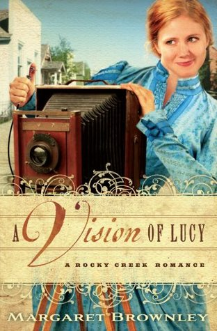 A Vision of Lucy (A Rocky Creek Romance #3)