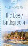 The Bossy Bridegroom (South Dakota Weddings #3)