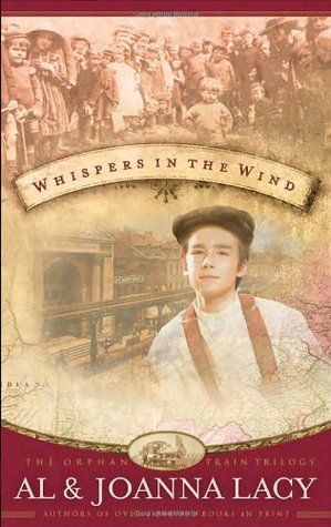 Download Whispers in the Wind (The Orphan Trains Trilogy #3) ePub by Al Lacy, JoAnna Lacy