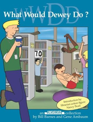 What Would Dewey Do? by Bill Barnes