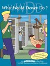 What Would Dewey Do? (Unshelved, #2)