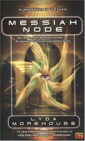 Messiah Node by Lyda Morehouse