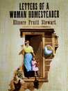 LETTERS OF A WOMAN HOMESTEADER (Illustrated)