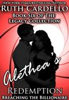 Breaching the Billionaire: Alethea's Redemption (Legacy Collection, #6)