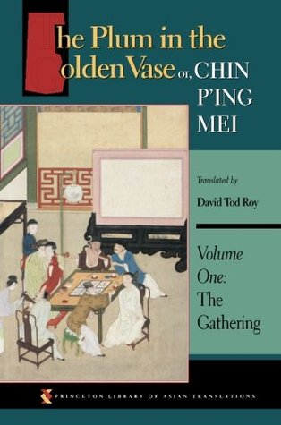The Plum in the Golden Vase or, Chin P'ing Mei by Lanling Xiaoxiao Sheng