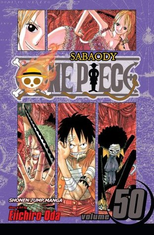 One Piece, Volume 50: Arriving Again (One Piece, #50)