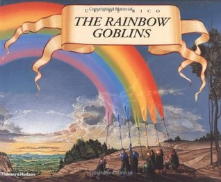 The Rainbow Goblins by Ul De Rico