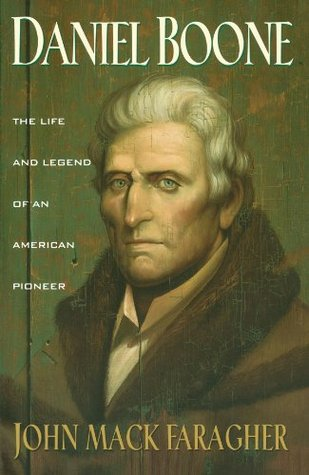 Daniel Boone by John Mack Faragher