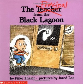 The Principal from the Black Lagoon by Mike Thaler