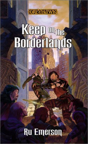 Keep on the Borderlands by Ru Emerson