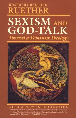 Sexism and God Talk by Rosemary Radford Ruether