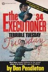 Terrible Tuesday (The Executioner, #34)