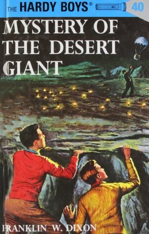 Mystery of the Desert Giant by Franklin W. Dixon