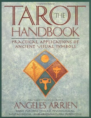 The Tarot Handbook by Angeles Arrien