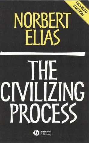 The Civilizing Process by Norbert Elias