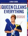 How the Queen Cleans Everything: Handy Advice for a Clean House, Cleaner Laundry, and a Year of Timely Tips
