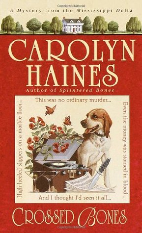 Crossed Bones by Carolyn Haines