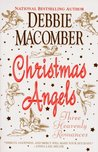 Christmas Angels: Three Heavenly Romances (Angels Everywhere #1-3)