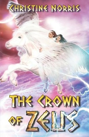 The Crown of Zeus by Christine Norris