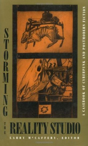 Storming the Reality Studio by Larry McCaffery