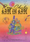 Arm in Arm: A Collection of Connections, Endless Tales, Reiterations, Ana Collection of Connections, Endless Tales, Reiterations, and Other Echolalia D Other Echolalia