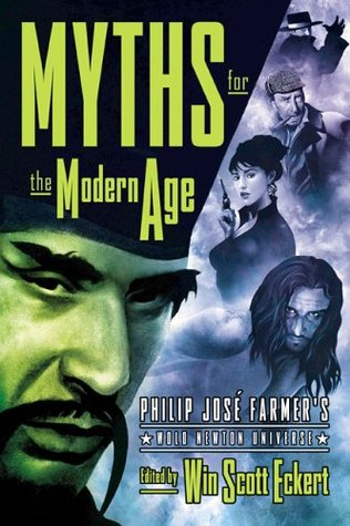 Myths for the Modern Age by Win Scott Eckert