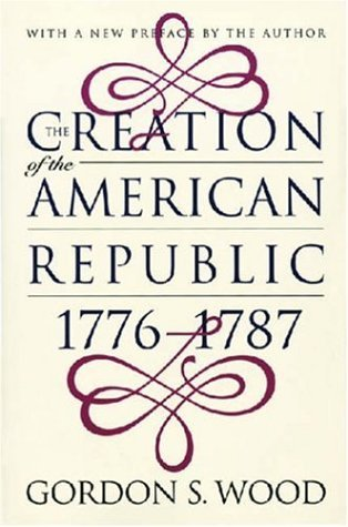Get The Creation of the American Republic, 1776-1787 PDF by Gordon S. Wood