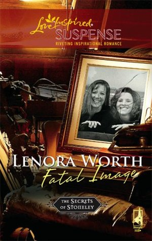 Fatal Image by Lenora Worth