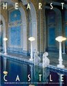 Hearst Castle: The Biography of a Country House