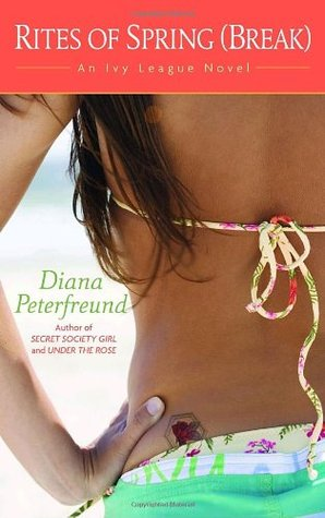 Rites of Spring (Break) (Secret Society Girl, #3)