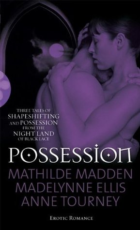 Possession by Madelynne Ellis