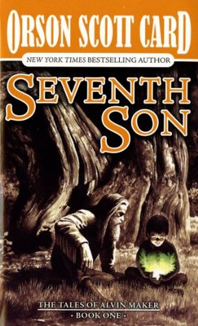 Seventh Son by Orson Scott Card