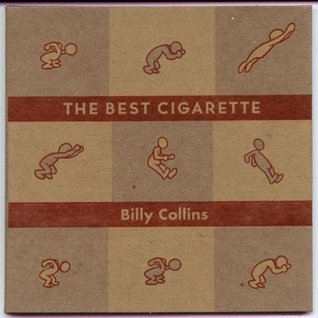 The Best Cigarette by Billy Collins