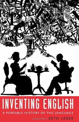 Inventing English by Seth Lerer