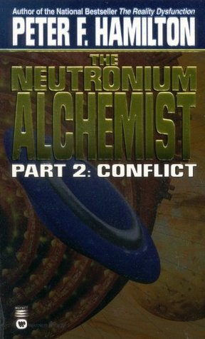 The Neutronium Alchemist 2 by Peter F. Hamilton