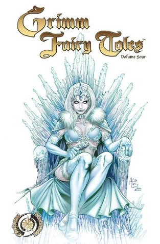 Grimm Fairy Tales Vol. 4 by Ralph Tedesco