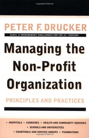 Managing the Non-Profit Organization by Peter F. Drucker