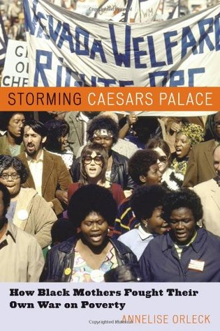 Storming Caesars Palace: How Black Mothers Fought Their Own War on Poverty