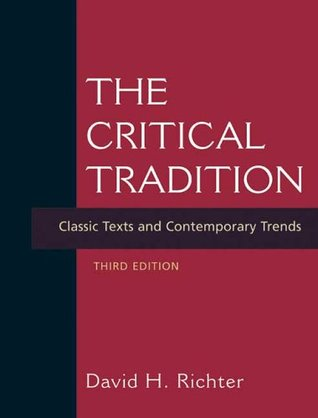 The Critical Tradition by David H. Richter