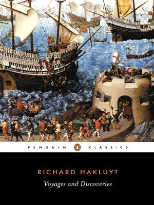 Voyages & Discoveries by Richard Hakluyt