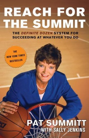 Reach for the Summit by Pat Summitt