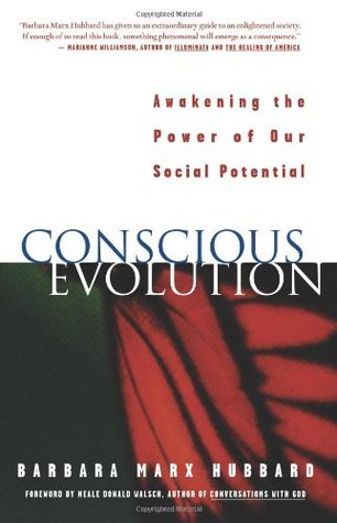 Conscious Evolution by Barbara Marx Hubbard
