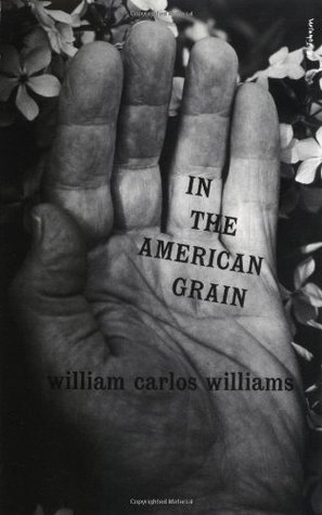 William Carlos Williams in the american grain